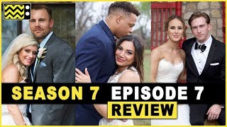 Married at First Sight Season 7 Episode 7 Review & After Show