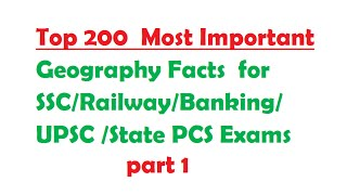 Top 200 Geography Facts for SSC-Railway-Banking-UPSC -PCS Exams part 1