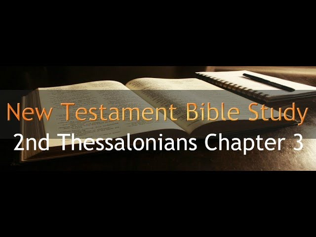 2nd Thessalonians Chapter 3
