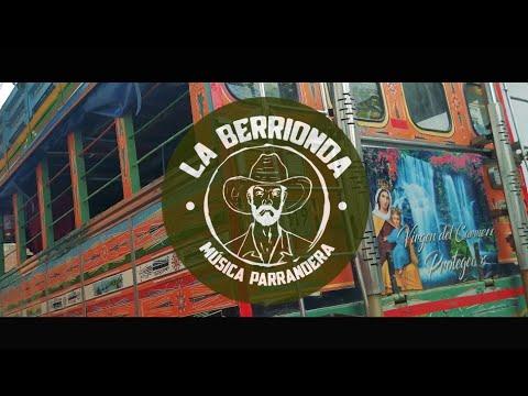 Download LA BERRIONDA l Siempre Nos Bendice El Cielo