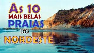 TOP 10 - As 10 mais belas praias do Nordeste