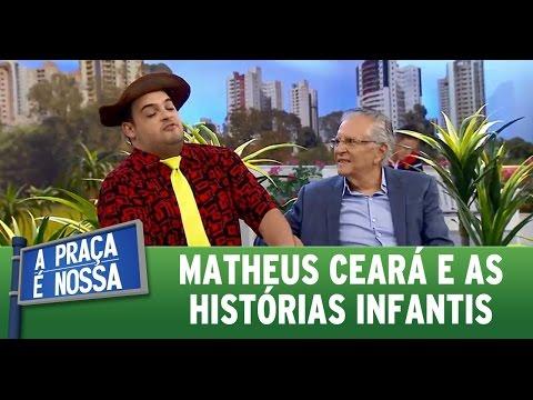 A Praça É Nossa (31/03/16) Matheus Ceará fala de histórias infantis