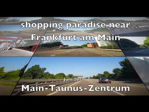 best shopping center near Frankfurt / Main-Taunus-Zentrum