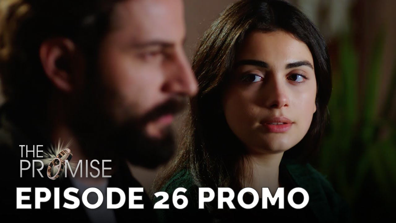 Download The Promise (Yemin) Episode 26 Promo (English & Spanish Subtitles)