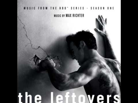 01 The Leftovers (Main Title Theme) - Max Richter