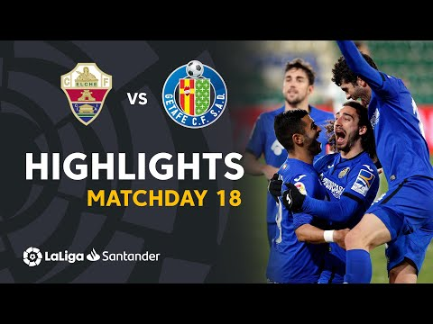 Elche Getafe Goals And Highlights
