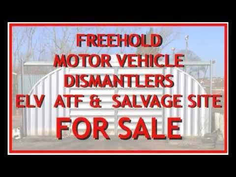 Motor Vehicle Dismantling ELV ATF Site For Sale