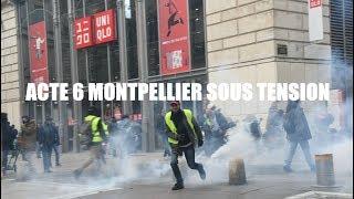 Acte 6 Gilet Jaune Montpellier - Répression et lacrymo à gogo
