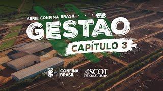 Série Confina Brasil - Gestão - Capítulo III