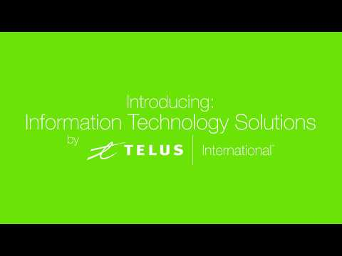 Information Technology Solutions by TELUS International