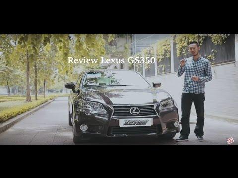 [XEHAY.VN]  nhận xét xe Lexus GS 350 tại Việt Nam