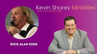 Rick Alan King on A.M. Kevin Club