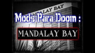 Mods Para Doom :  Mandalay Bay Doom | Resubido