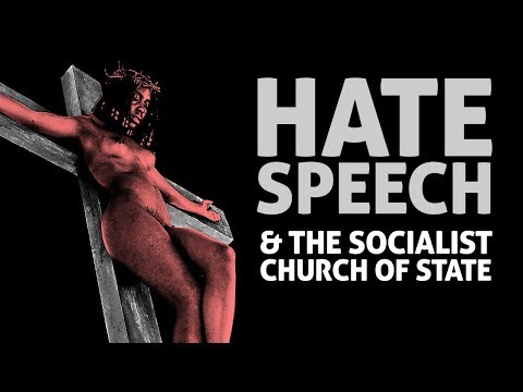 HATE SPEECH: Subjectivity, Socialism & The Church of State