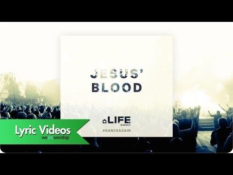 Jesus' Blood - Lyric Video: LIFE Worship, UK