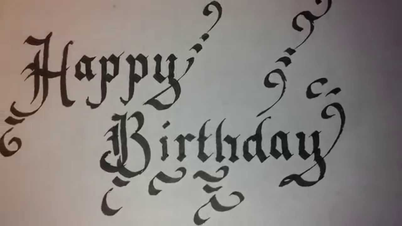 Happy birthday written in calligraphy youtube Caligraphy i