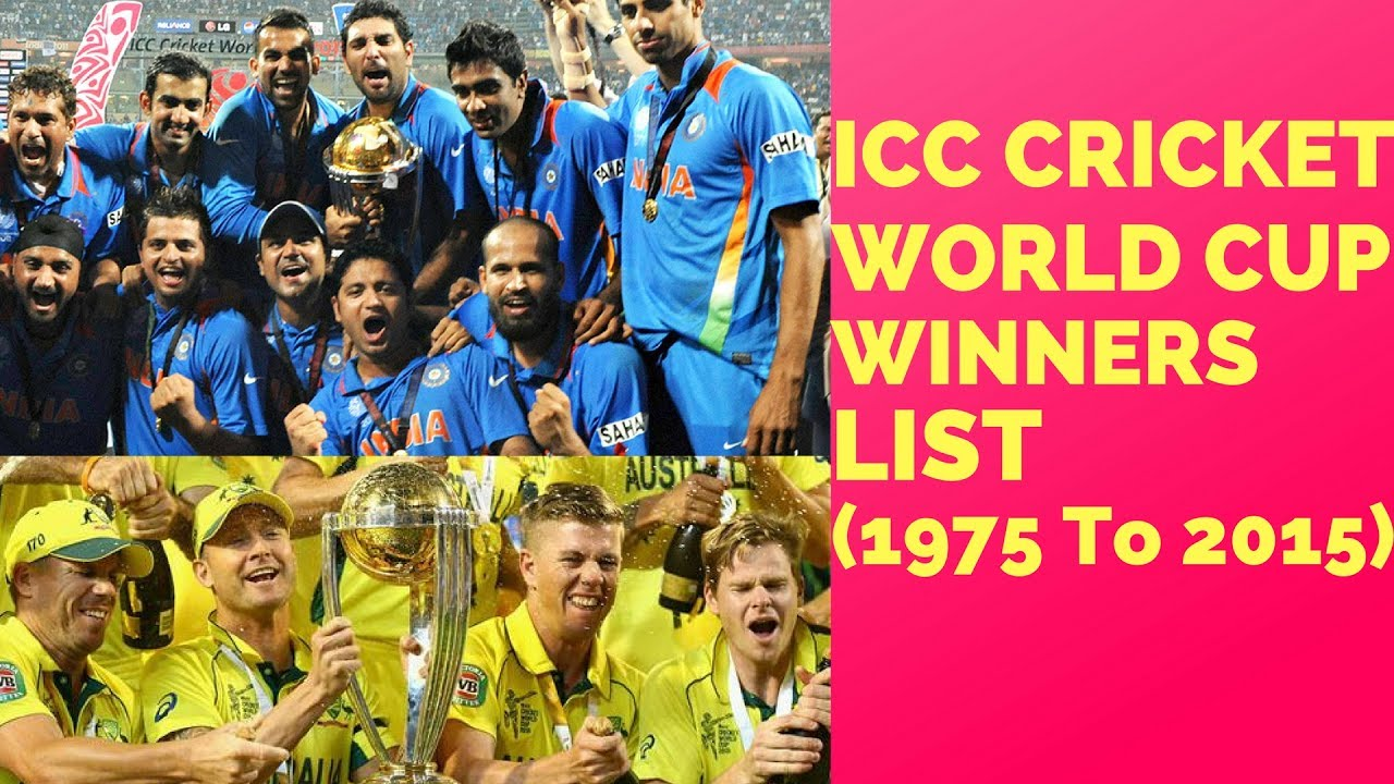 Icc Cricket World Cup Winners List From 1975 To 2015 Cricket World Cup Winners World Cup Winners