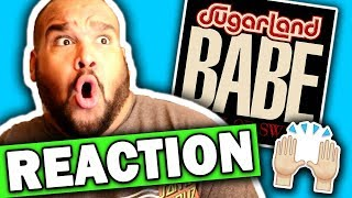 Sugarland ft. Taylor Swift - Babe [REACTION] Video