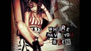 Rihanna - Where Have You Been (Official HQ)