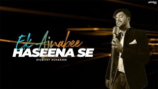 Ek Ajnabee Haseena Se - Unplugged Cover | Digbijoy Acharjee | Kishore Kumar