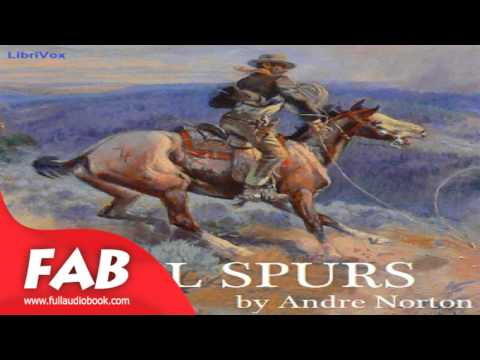Rebel Spurs Full Audiobook by Andre NORTON by Action & Adventure Fiction, Westerns