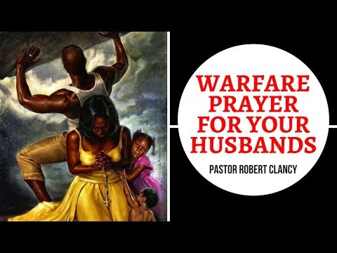 WARFARE PRAYER FOR YOUR HUSBAND'S - PST...
