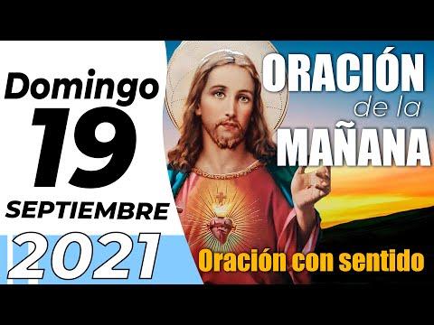 Oración De La Mañana De Hoy, Domingo 19  De Septiembre De 2021 - Cosmovision