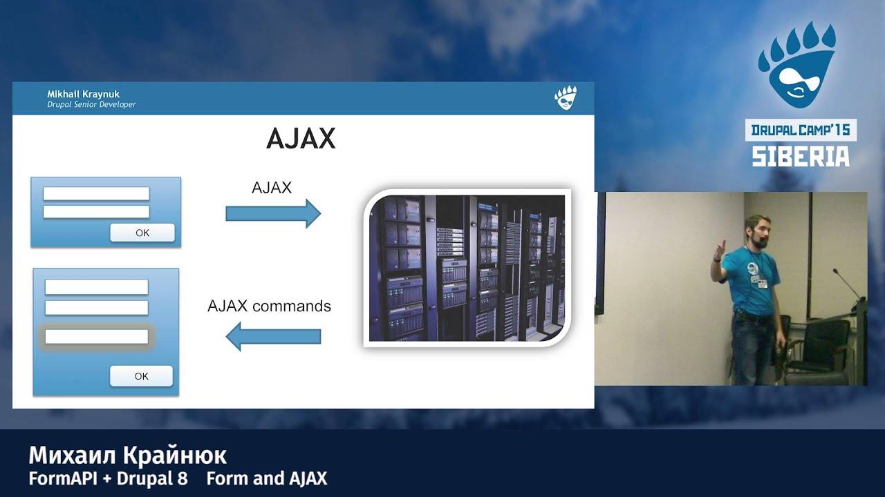 Михаил Крайнюк - Form API + Drupal 8: Form and AJAX - YouTube