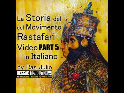 La Storia del Movimento Rastafari, in italiano con Ras Julio. Part 5
