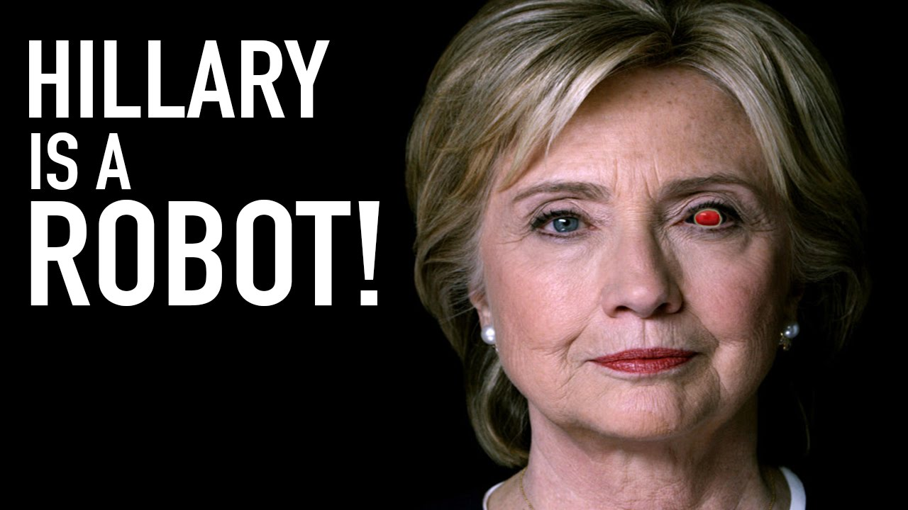 hillary clinton is a robot youtube