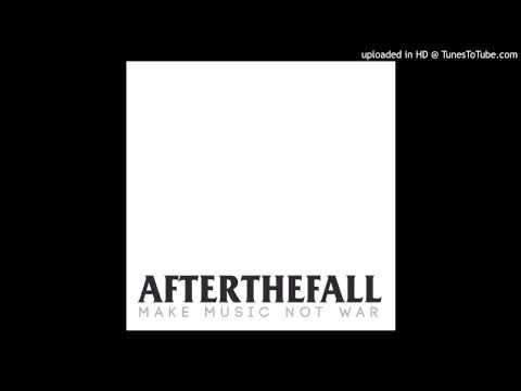 After the Fall - Make Music not War