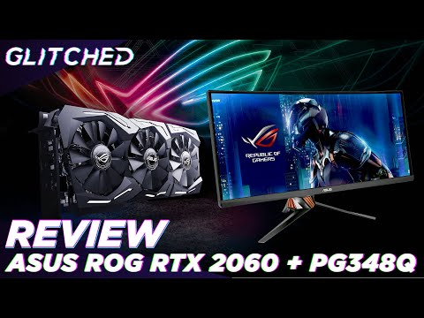 REVIEW - ASUS STRIX ROG RTX 2060 OC Edition + 34-inch 100Hz PG348Q SWIFT Curved Gaming Monitor