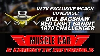 Bill Bagshaw 1970 Hemi Challenger - 2012 Muscle Car & Corvette Nationals MCACN Video Coverage V8TV