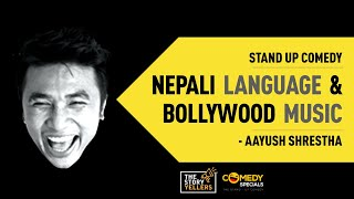 STAND UP COMEDY ll Nepali Language and Bollywood Music ll Aayush Shrestha