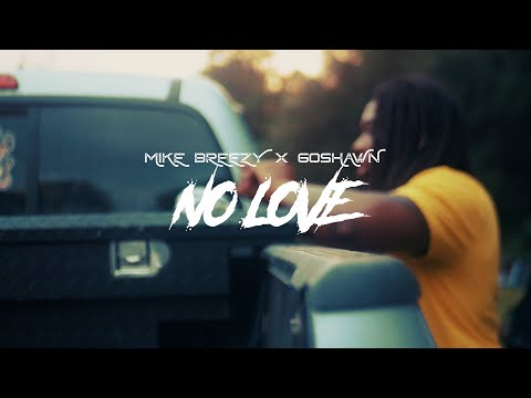 [Music Video] Mike Breezy Ft Go Shawn - No Love