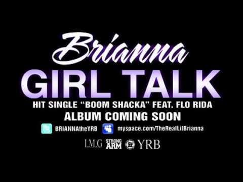 Brianna Ft. Flo-Rida - Boom Shaka