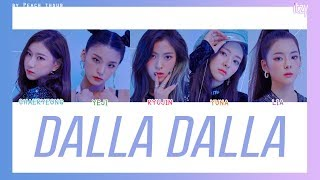 [COLOR CODED/THAISUB] ITZY - Dalla Dalla #พีชซับไทย
