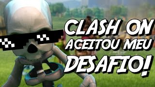 CLASH ON ACEITOU MEU DESAFIO! - Clash of Clans | HEYARTHUR