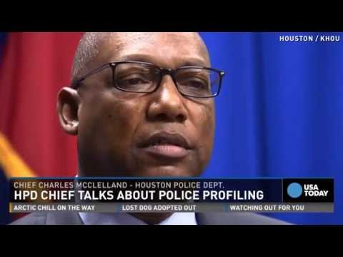 Houston Police Chief sheds light on racial profiling