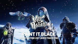 Sebastian Böhm - Paint It Black (Destiny 2: Beyond Light Launch Trailer Song)