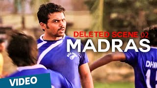 Download Madras Deleted Scene 02 | Karthi, Catherine Tresa | Pa Ranjith | Santhosh Narayanan MP3 song and Music Video