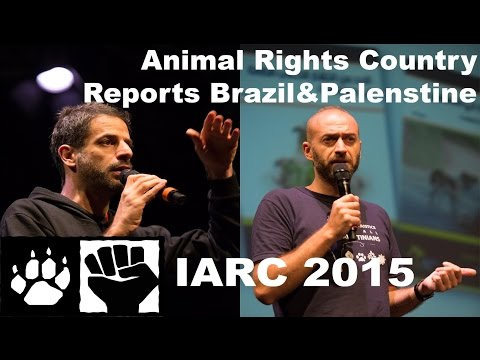 Animal Rights Country Reports Brazil & Palestine (IARC 2015)