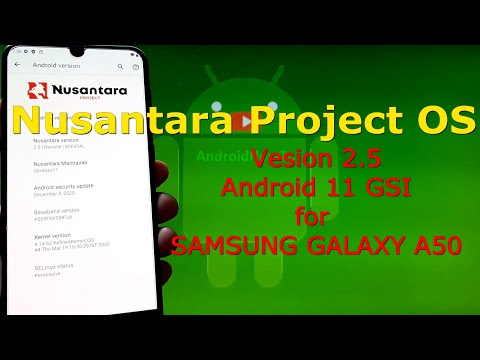 Nusantara Project OS v2.5 Android 11 for Samsung Galaxy A50