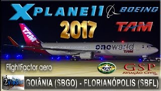 NOVO FLIGHT SIMULATOR 2017 | B767 FLIGHT FACTOR | GOIÃNIA (SBGO) - FLORIANÓPOLIS (SBFL) | IVAO