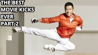 #MartialArts - Best KICKS in MOVIEs EVER Part 2