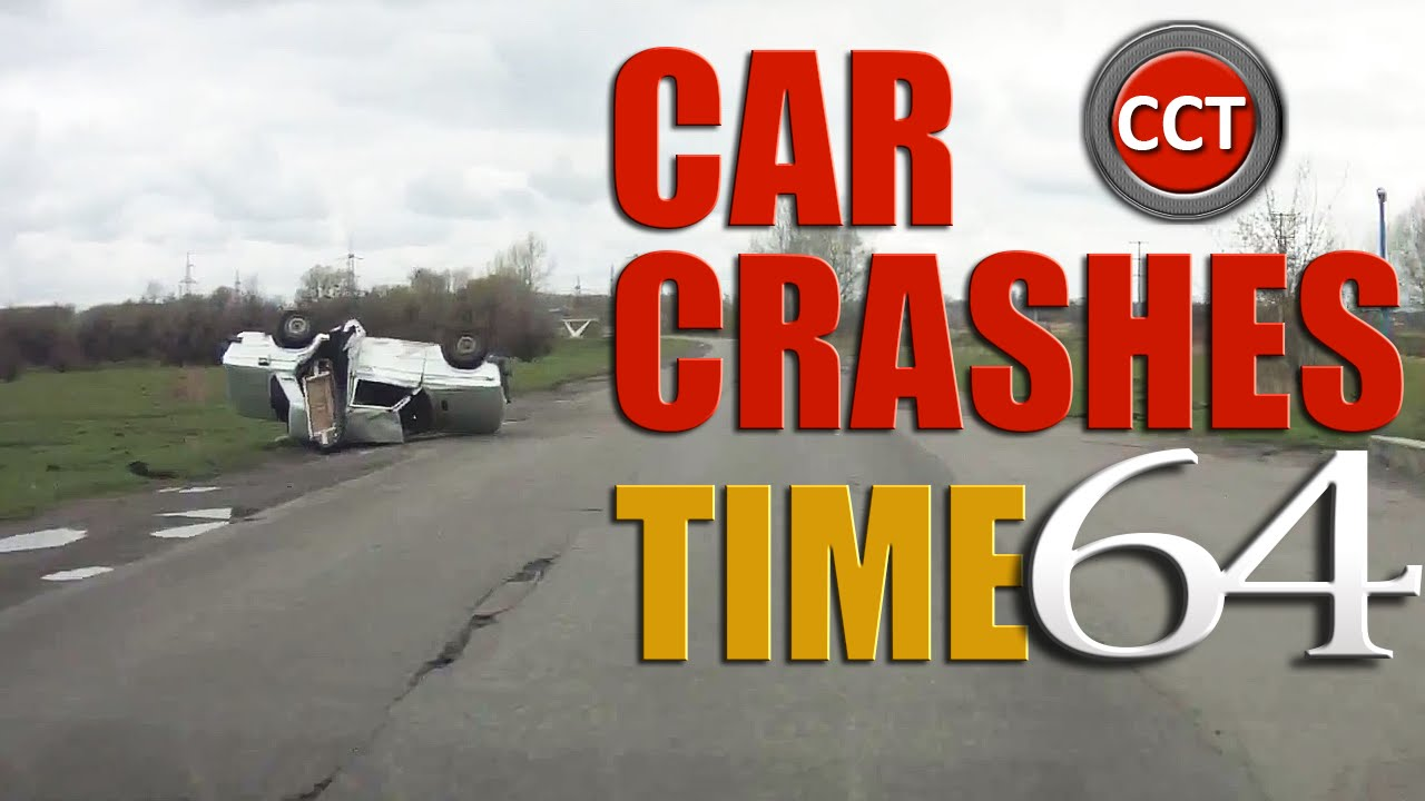 Car Crashes Compilation Of The Week 64 Youtube