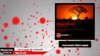 Vintage & Morelli - Tree Of Life (Aerotek Remake)