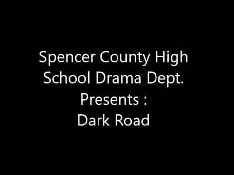 SCHS Drama Dept. - Dark Road - dress rehearsal  11-12-18