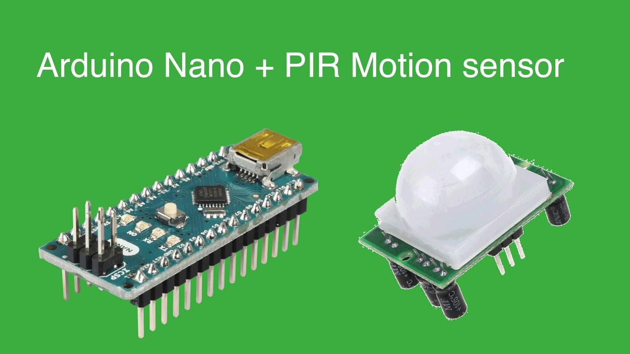 Arduino Nano Pir Motion Sensor Youtube Ir Detector Circuit