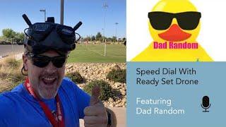 Speed Dial EP 18  - Dad Random
